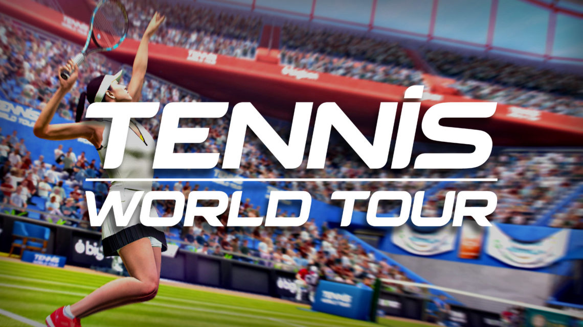 Tennis World Tour ab heute im Handel