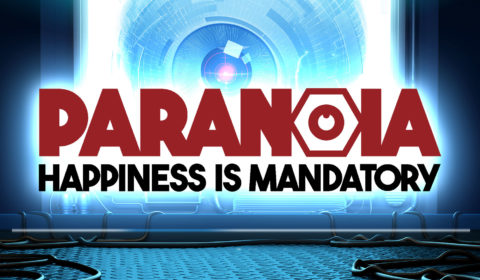 Paranoia: Happiness is Mandatory: Freund Computer befiehlt Verschiebung des Release